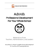 ADHD: Professional Development for Your Whole School