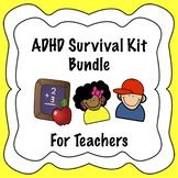 ADHD Survival Kit Bundle for Teachers