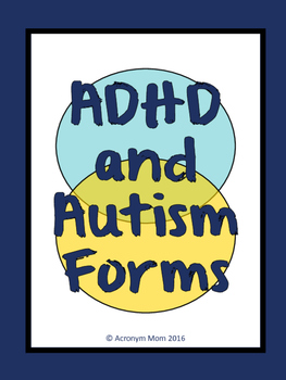 ADHD and Autism Classroom and Home Management and Data Forms