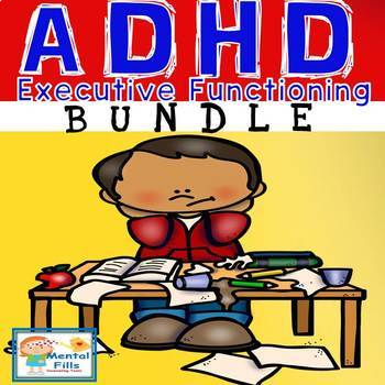 ADHD and Executive Functioning for Rigid Thinkers BUNDLE