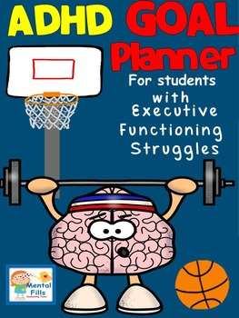 ADHD and Executive Functioning Weekly GOAL Planner