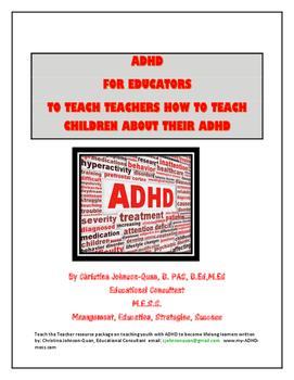 ADHD for Educators: Teaching Teachers to Teach Children About Their ADHD