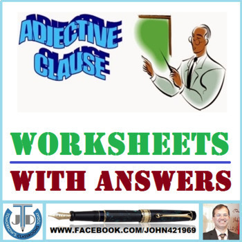 ADJECTIVE CLAUSES: WORKSHEETS WITH ANSWERS