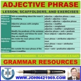 ADJECTIVE PHRASES: LESSON AND RESOURCES
