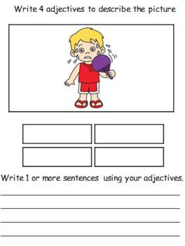 ADJECTIVES Describe and write sentences
