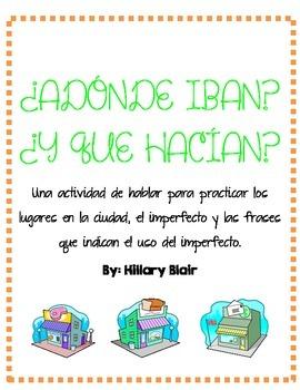 ¿ADÓNDE IBAN? - Imperfect Speaking Activity