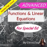 ADVANCED Functions & Linear Equations Unit for Special Ed with lesson plans