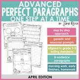 ADVANCED Perfect Paragraphs: April Edition