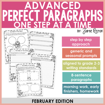 ADVANCED Perfect Paragraphs: February Edition