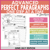 ADVANCED Perfect Paragraphs: June/July Edition