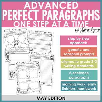 ADVANCED Perfect Paragraphs: May Edition