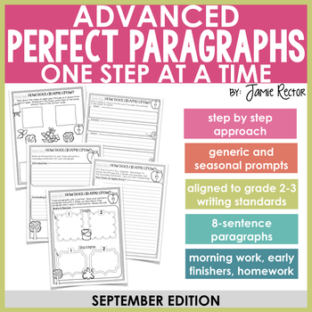 ADVANCED Perfect Paragraphs: September Edition