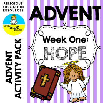 **WEEK ONE** ~ LIGHT THE ADVENT CANDLE ~ ADVENT ACTIVITIES