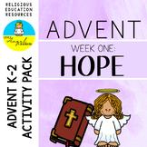 ADVENT ACTIVITIES **WEEK ONE** HOPE