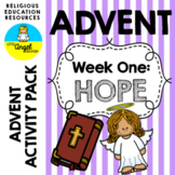 ADVENT ACTIVITIES **WEEK ONE** HOPE