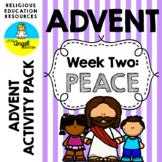 **WEEK TWO ** ~ LIGHT THE ADVENT CANDLE ~ ADVENT ACTIVITIES