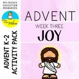 ADVENT ACTIVITIES **WEEK THREE** JOY