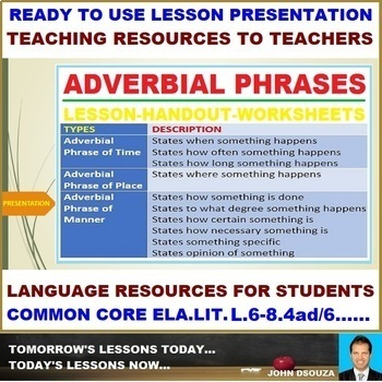 Adverbial Phrases Ready To Use Lesson Presentation By