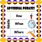 ADVERBIAL PHRASES: 17 WORKSHEETS WITH ANSWERS