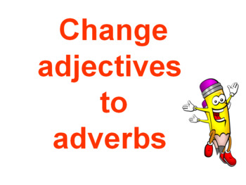 ADVERBS ADVERBS ADVERBS!