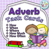 ADVERB Task Cards a Parts of Speech Literacy Activity