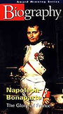 A&E Biography Napoleon Bonaparte: Glory Days of France Vid