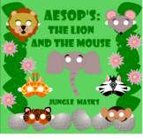 AEsop's Fables: The Lion and The Mouse Jungle Animal Readers Theater Masks