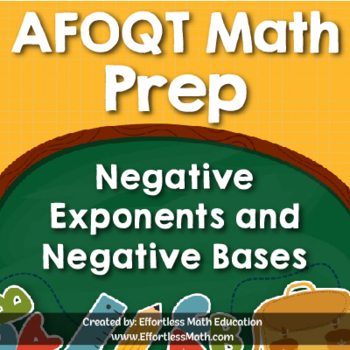 AFOQT Math Prep: Negative Exponents and Negative Bases