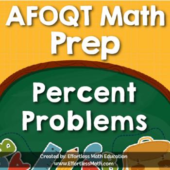 AFOQT Math Prep: Percent Problems