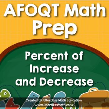 AFOQT Math Prep: Percent of Increase and Decrease