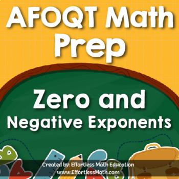 AFOQT Math Prep: Zero and Negative Exponents