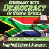 AFRICA – Challenges with Democracy PPT and Nelson Mandela Reading