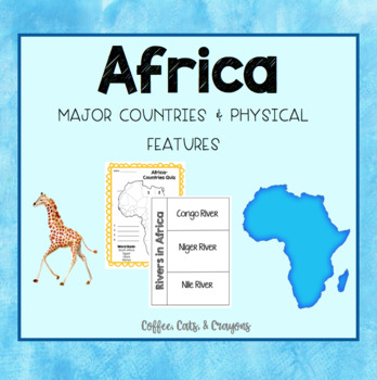 AFRICA- Countries and Physical Features