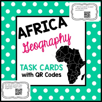 AFRICA Geography TASK CARDS with QR Codes