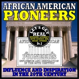 AFRICAN AMERICAN PIONEERS (Influence and Inspiration in the 20th Century)