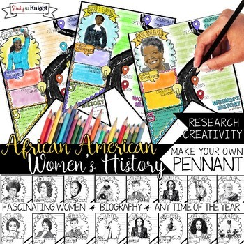 AFRICAN AMERICAN WOMEN'S HISTORY, BIOGRAPHY RESEARCH, MAKE YOUR OWN PENNANT