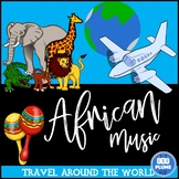 AFRICAN MUSIC - UNIT BOOKLET/ACTIVITIES