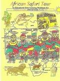 AFRICAN SAFARI TOUR an Educational Story-Coloring-Workbook Kit