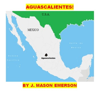 AGUASCALIENTES (MEXICO, SOC. STUDIES, READING FUN, WRITING, SPANISH, CCSS)