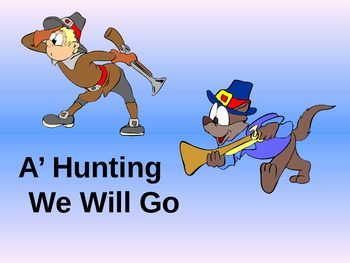 A'Hunting We Will Go