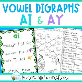 Ai And Ay Vowel Digraphs Posters And Worksheets By