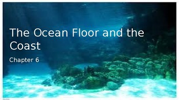 AICE Marine Science: The Ocean Floor and Coast (Chapter 6)