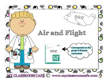 AIR AND FLIGHT English Science Unit (grade 6 Science)