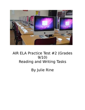 AIR ELA Practice Test #2:Is College Worth It? (Reading and Writing)