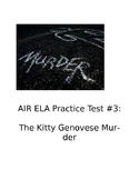 AIR ELA Practice Test #3: The Kitty Genovese Murder (Reading/Writing)- Editable!