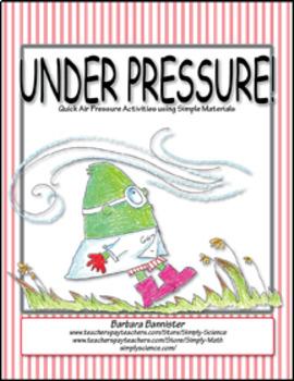 Under Pressure! (Air Pressure Activities)