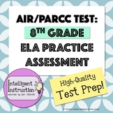 AIR or PARCC Practice Test: 8th Grade ELA (English Languag