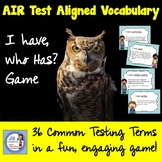 AIR TEST aligned Testing Vocabulary: I Have Who Has Review Game