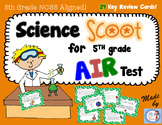 AIR Test Prep: 5th Grade Science Scoot!