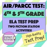 AIR Test Prep / PARCC Test Prep: 4th or 5th Grade ELA Fiction Station Activities